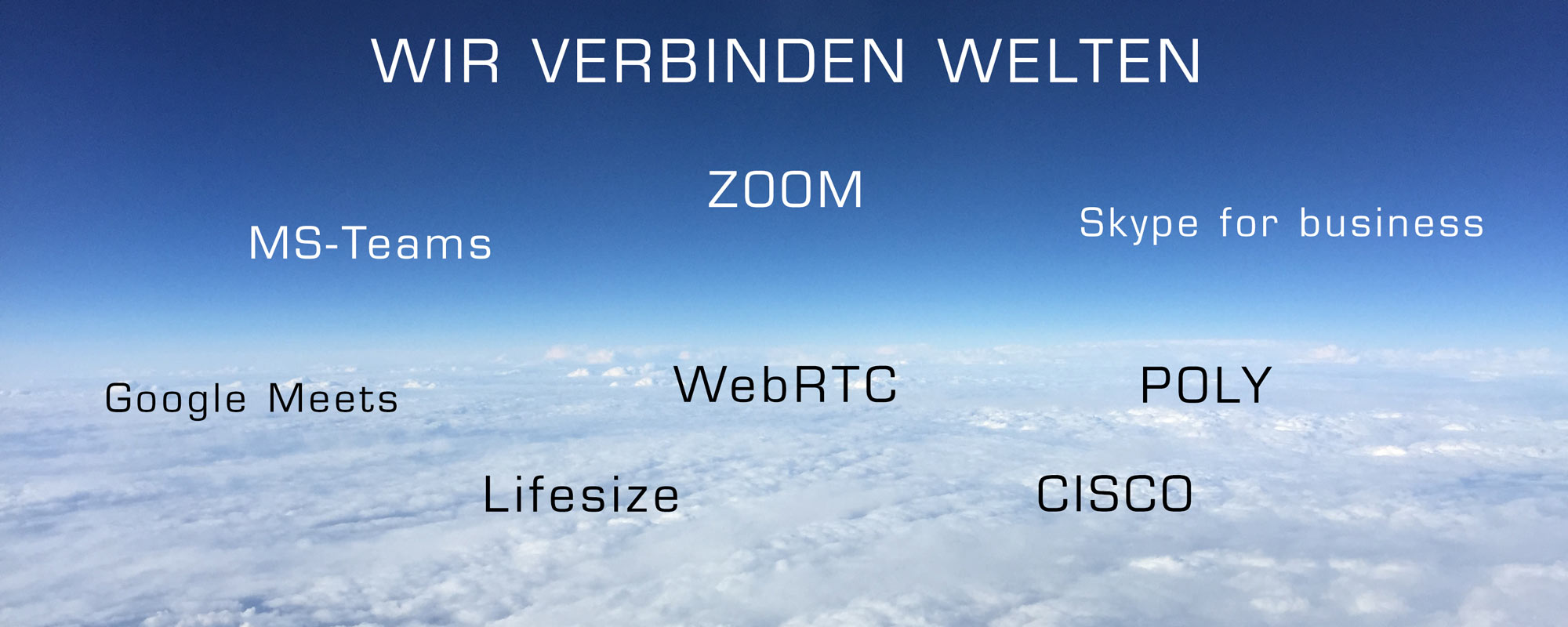 ZOOM, MS-Teams, Polycom, Cisco, Lifesize, wir vereinen sie alle